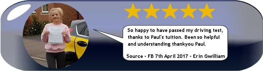 5 Star Review of Pauls 5 Star Driving Tuition by Erin Gwilliam 7th April 2017