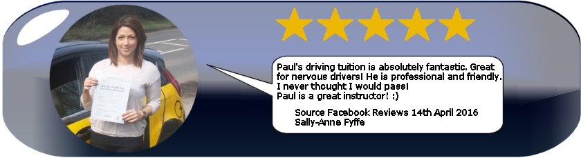 5 Star Review of Paul's 5 Star Driving Tuition Ledbury and Hereford by Sally Fyffe